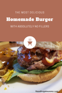 A keto homemade burger with absolutely no fillers or additives that tastes absolutely delicious. #fitandfrugalmommy #health #fitness #healthyrecipes #eatclean #keto