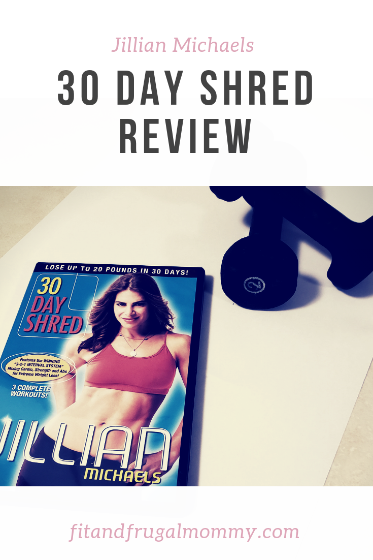 Jillian Michaels 30 day shred review, at home workouts that produce killer results! #fitandfrugalmommy #workoutathome #homeworkouts #jillianmichaels #workoutreview
