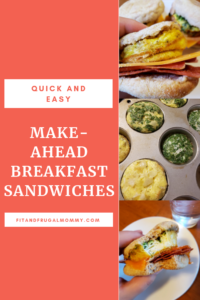 Make-ahead breakfast sandwiches, a quick and easy breakfast that's low on calories and budget friendly! #fitandfrugalmommy #health #fitness #healthyrecipes #eatclean