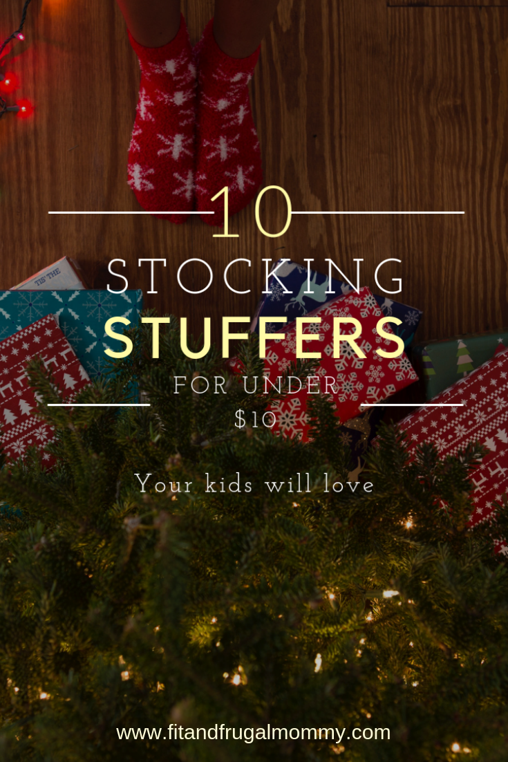 Stocking Stuffers for kids for under 10 #stockingstuffersforkids #stockinggifts #christmasgifts #budgetfriendly #fitandfrugalmommy