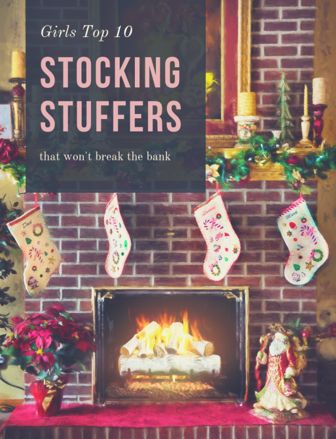 Top 10 Stocking Stuffers for Girls (that won't break the bank)