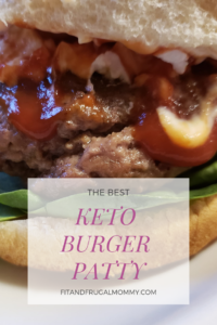 The best keto burger patty, a homemade burger with absolutely no fillers or additives. #fitandfrugalmommy #healthyrecipes #healthydinner #eatclean