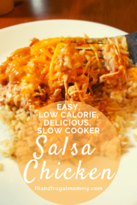 slow cooker salsa chicken a healthy, cheesy, easy dinner recipe! Low calorie and delicious! #fitandfrugalmommy #healthyrecipes #dinnerrecipes #lowcalorie #healthy #eatclean #slowcookerrecipes