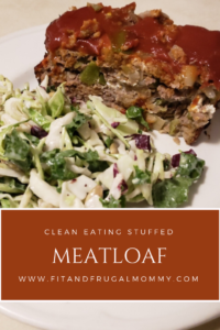 Clean Eating Stuffed Meatloaf #fitandfrugalmommy #dinnerrecipe #cleaneating #healthydinner #glutenfree