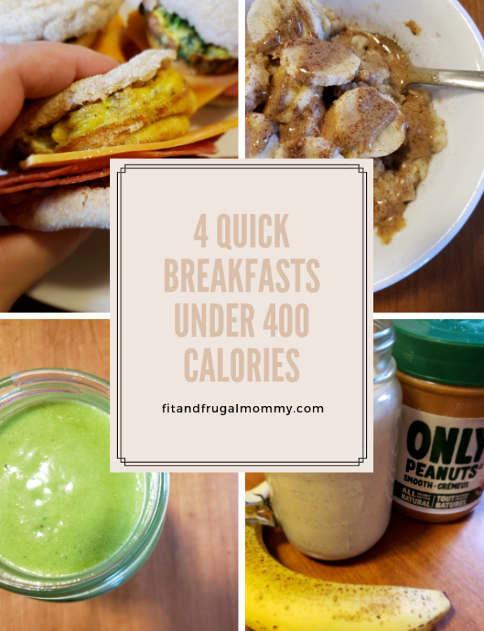 4 Quick Breakfasts Under 400 Calories