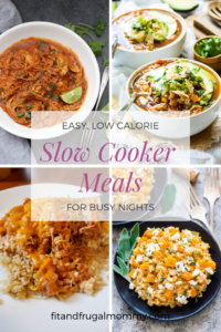 7 Easy Low Calorie Slow Cooker Meals you need to add to your dinner rotation yesterday #fitandfrugalmommy #healthyrecipes #eatclean #dairyfree #health #fitness
