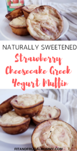 Strawberry Cheesecake Greek Yogurt Muffins, a delicious, naturally sweetened snack. A quick and easy, healthy snack recipe.