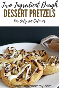 Two Ingredient Dough Dessert Pretzels, a healthy treat recipe #fitandfrugalmommy